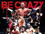 プロレスリング・FREEDOMS – オリジナルテーマソング『Be Crazy』Release