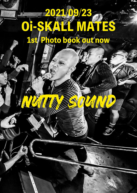 Oi-SKALL MATES - 1st Photo BOOK『NUTTY SOUND』発売。