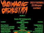 『YAGI & JUN INAGAWA presents YAGI MAGIC ORCHESTRA』2021年10月29日(土)at 渋谷 Contact