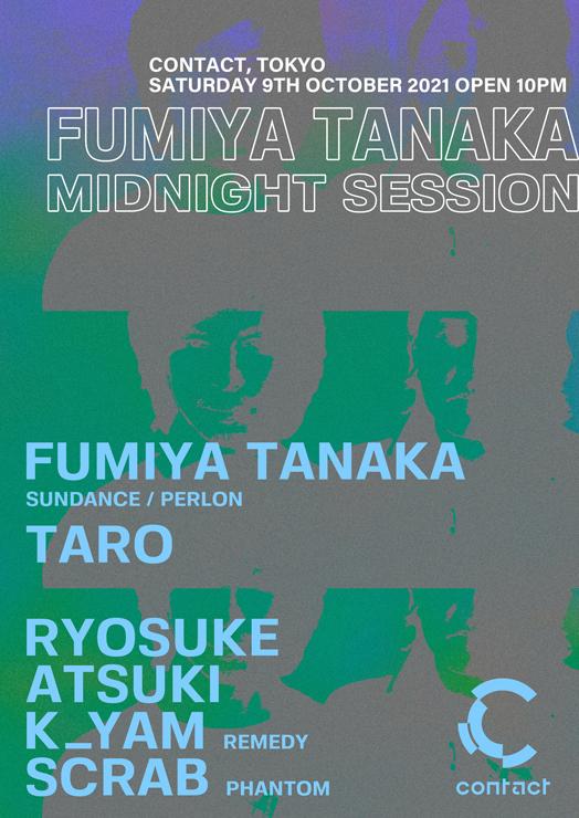 『Fumiya Tanaka Midnight Session』2021年10月9日(土)at 渋谷 Contact